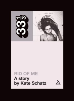 Rid of Me, a story by Kate Schatz